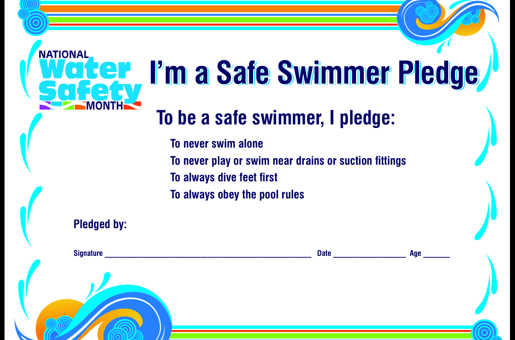 Take the Pledge for National Water Safety Month